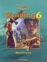 As Full As the World: Reading 6 for Christian Schools : Worktext
