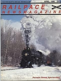 Railpace Newsmagazine 1996 - The Northeast's Own Rail Newsmagazine