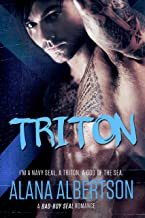 TRITON: A Navy SEAL Romance (Heroes Ever After Book 2)