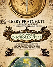 The Compleat Discworld Atlas: Of General & Descriptive Geography Which Together With New Maps and Gazetteer Forms a Comple...