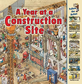 A Year at a Construction Site (Time Goes By)
