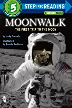 Moonwalk: The First Trip to the Moon (Step-Into-Reading, Step 5) PDF