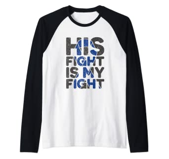 Amazon Com His Fight Is My Fight Colon Cancer Support Raglan Baseball Tee Clothing