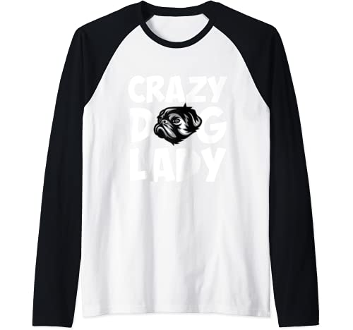 Crazy Dog Lady For Men And Women Raglan Baseball Tee
