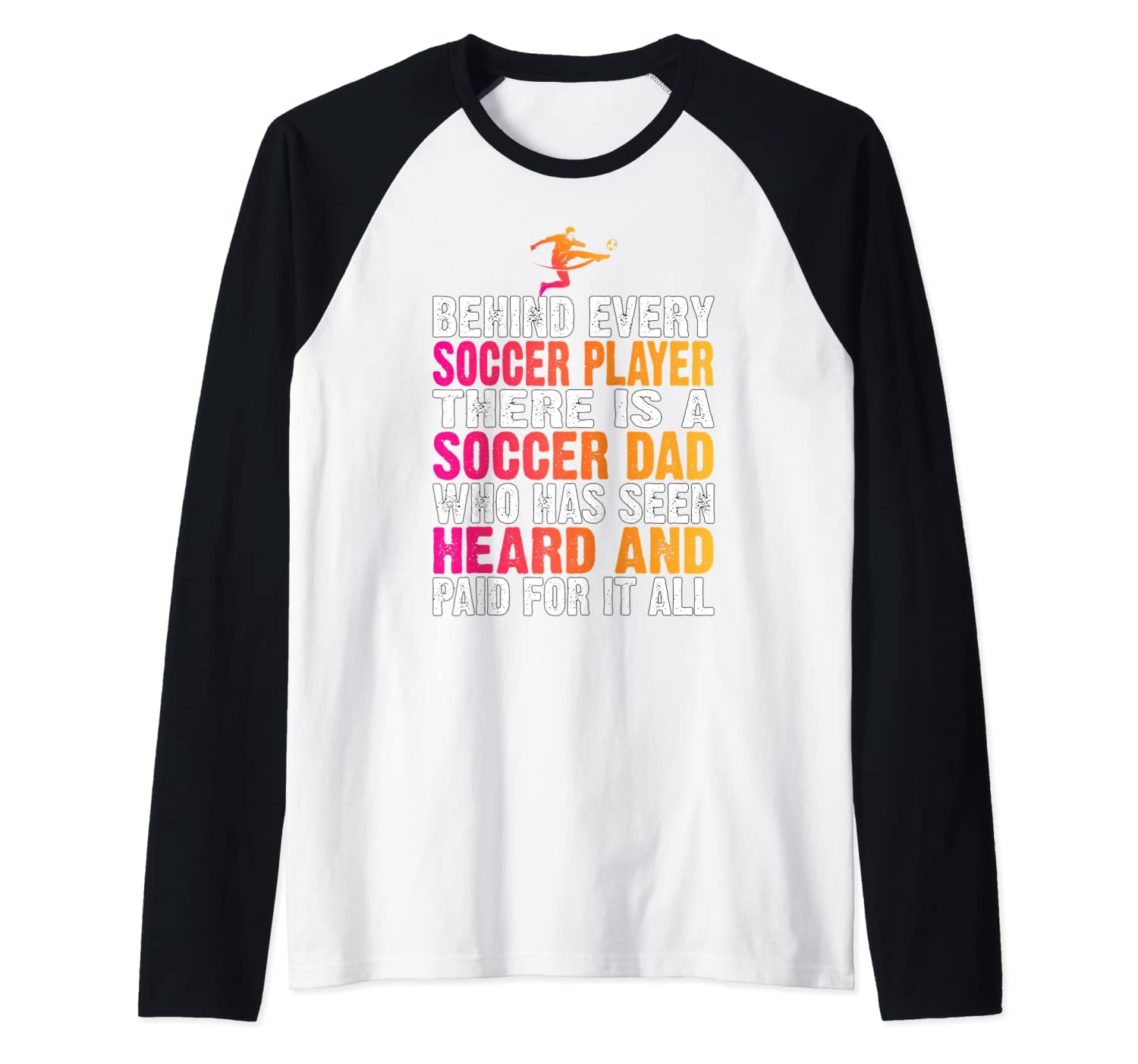 Behind Every Soccer Player There Is A Soccer Dad Proud Dad Baseball Shirts