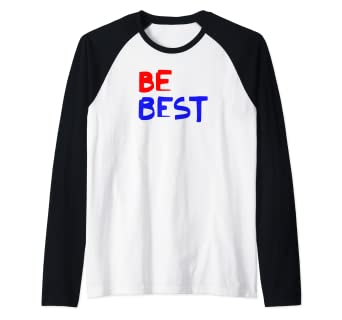 e8a72394f Image Unavailable. Image not available for. Color: Melania Trump Be Best  Raglan Baseball Tee