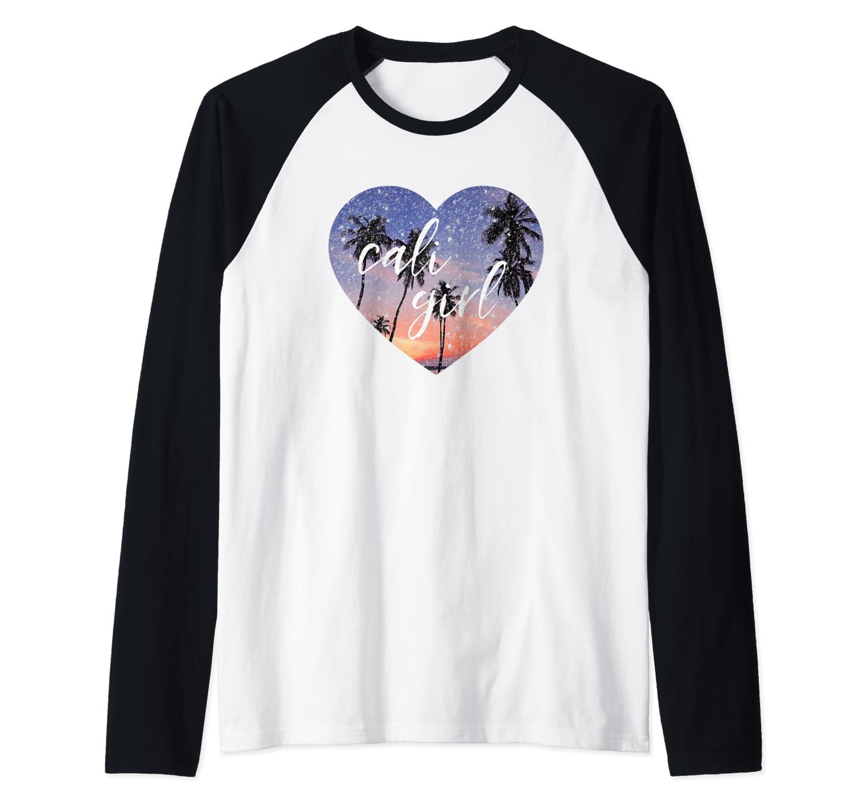 Cali Girl, Cute California Love Shirt, Love For Ca Raglan Baseball Tee