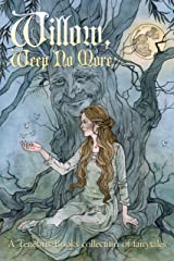 Willow, Weep No More Kindle Edition