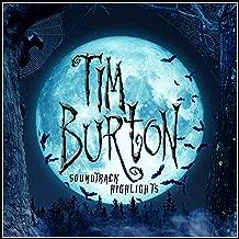 Tim Burton Soundtrack Highlights