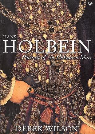 Hans Holbein: Portrait of an Unknown Man
