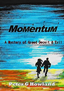 Momentum: A Mystery of Greed Deceit & Evil (English Edition)