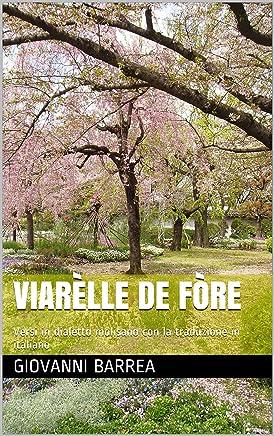 Viarèlle de fòre: Versi in dialetto molisano con la traduzione in italiano