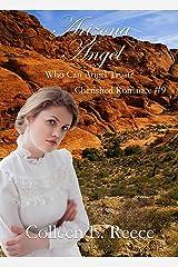 Arizona Angel (Cherished Romances Book 9) Kindle Edition