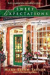 Sweet Expectations (A Union Street Bakery Novel Book 2) Kindle Edition