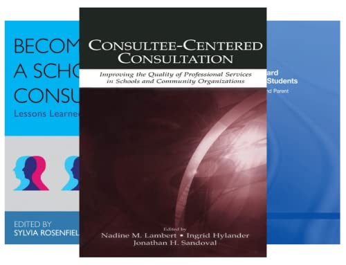 Consultation, Supervision, and Professional Learning in School Psychology (23 Book Series)