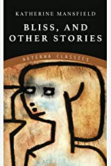Bliss, and Other Stories Kindle Edition