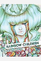 Rainbow Children: The Art of Camilla d'Errico Kindle Edition