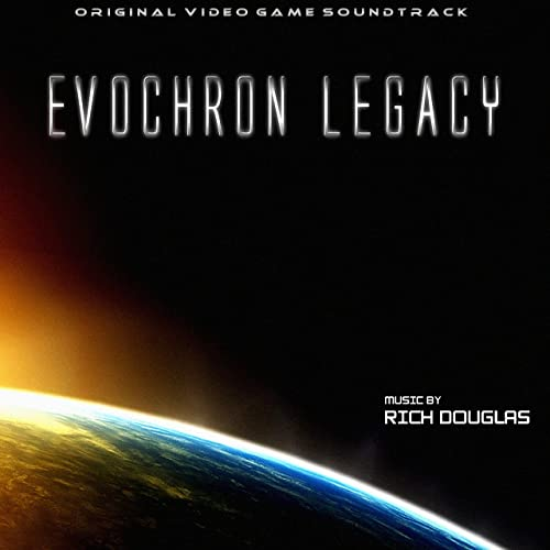 Evochron Legacy (Original Video Game Soundtrack) by Rich