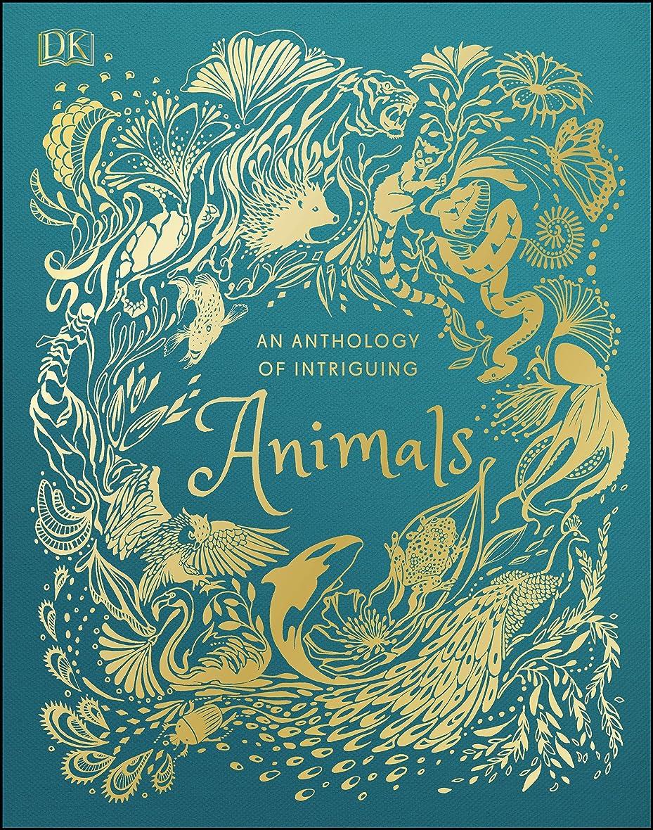 退屈な蜜最初An Anthology of Intriguing Animals (English Edition)