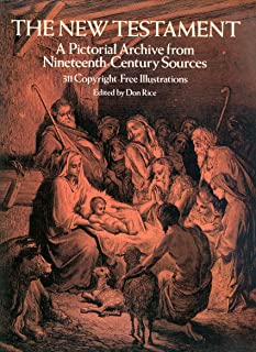 The New Testament: A Pictorial Archive from Nineteenth-Century Sources (Dover Pictorial Archive Series)