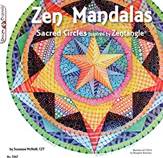 Zen Mandalas: Sacred Circles Inspired by Zentangle (Design Originals) 60 Creative and Meditative Tangles for Focus, Relaxation, and Inspiration, Plus Tangling, Shading, and Coloring Advice & Examples