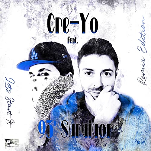 Cre-Yo feat. '93 Survivor - Letz Start It (Remix Edition)