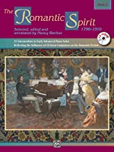The Romantic Spirit (1790--1910), Bk 2: 21 Intermediate to Early Advanced Piano Solos Reflecting the Influence of 13 Great...