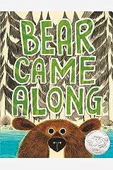 Bear Came Along Kindle Edition