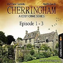 Cherringham - A Cosy Crime Series Compilation: Cherringham 1-3