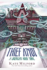 The Thief Knot: A Greenglass House Story Kindle Edition