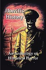 Horrific History Kindle Edition