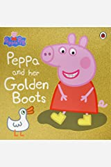 Peppa Pig: Peppa and Her Golden Boots Kindle Edition