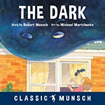 The Dark (Classic Munsch)