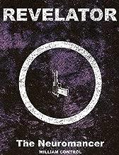 Best revelator book one the neuromancer Reviews