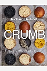 Crumb: Show the dough who's boss Kindle Edition