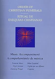 Accompanamiento De Musica Ritual De Exequias Cristianas Misa Funeral Y Vigilia: Bilingüe Edición Del Pueblo (Spanish Edition)