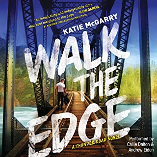 Walk the Edge: Thunder Road, Book 2