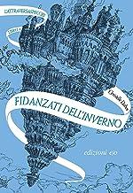 Fidanzati dell'inverno. L'Attraversaspecchi - 1 (Italian Edition)
