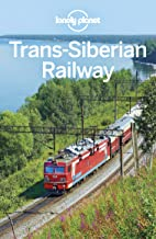 Lonely Planet Trans-Siberian Railway (Travel Guide)