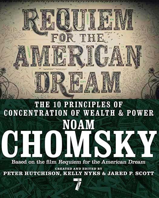 Requiem for the American Dream: The 10 Principles of Concentration of Wealth & Power (English Edition)