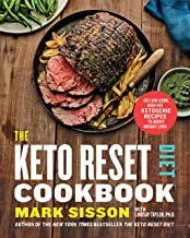 The Keto Reset Diet Cookbook: 150 Low-Carb, High-Fat Ketogenic Recipes to Boost Weight Loss: A Keto Diet Cookbook