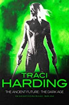 Best traci harding the ancient future Reviews