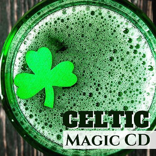 Celtic Magic CD - Best Instrumental Celtic Music Playlist for St