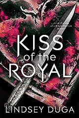Kiss of the Royal Kindle Edition