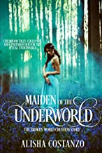 Maiden of the Underworld (Broken World Book 0)