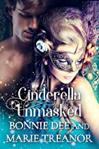 Cinderella Unmasked (Fairytale Fantasies Book 1)