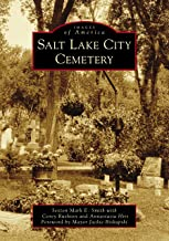 Salt Lake City Cemetery (Images of America)