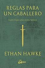 Reglas para un caballero (Serendipity) (Spanish Edition)