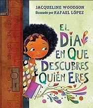 El día en que descubres quién eres (Spanish Edition)