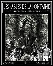 Les Fables de La Fontaine annotées et illustrées (French Edition)